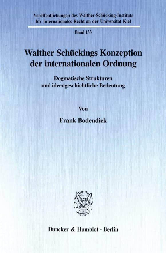 Cover Walther Schückings Konzeption der internationalen Ordnung