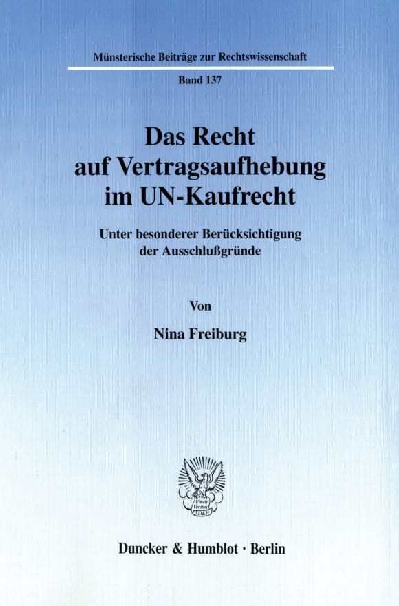 Cover Das Recht auf Vertragsaufhebung im UN-Kaufrecht