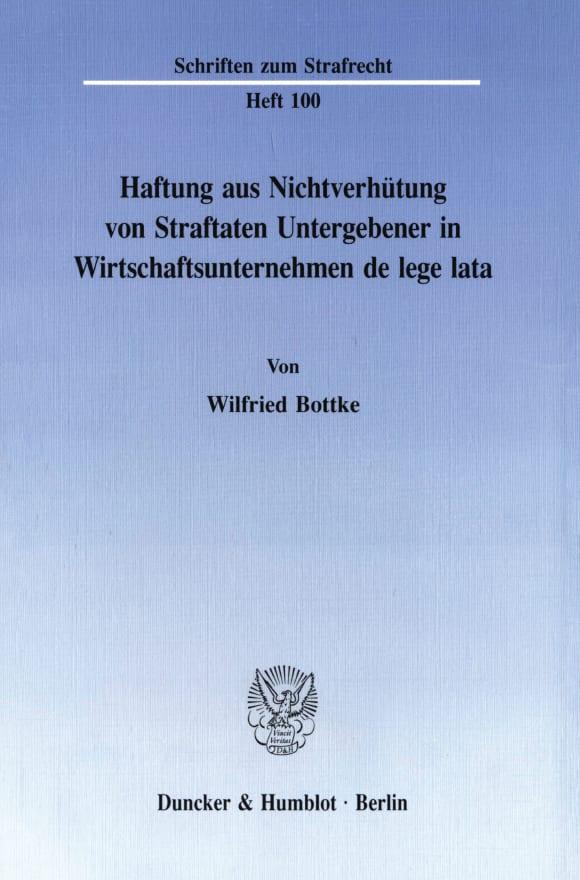 Cover Haftung aus Nichtverhütung von Straftaten Untergebener in Wirtschaftsunternehmen de lege lata