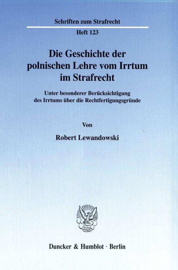 Cover Die Geschichte der polnischen Lehre vom Irrtum im Strafrecht