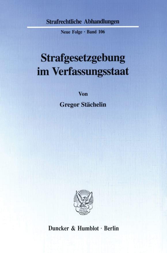 Cover Strafgesetzgebung im Verfassungsstaat
