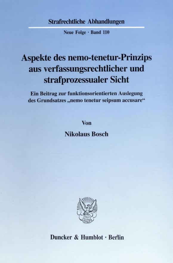 Cover Aspekte des nemo-tenetur-Prinzips aus verfassungsrechtlicher und strafprozessualer Sicht