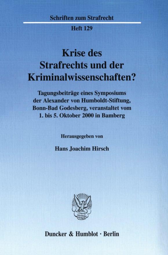 Cover Krise des Strafrechts und der Kriminalwissenschaften?