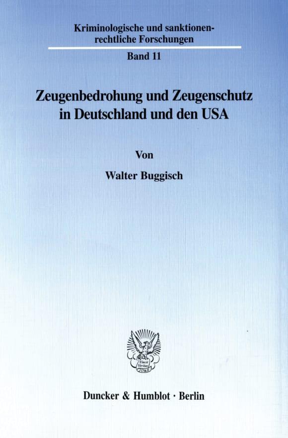 Cover Zeugenbedrohung und Zeugenschutz in Deutschland und den USA