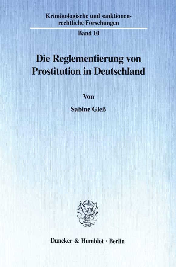 Cover Die Reglementierung von Prostitution in Deutschland