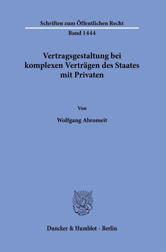 Cover Vertragsgestaltung bei komplexen Verträgen des Staates mit Privaten
