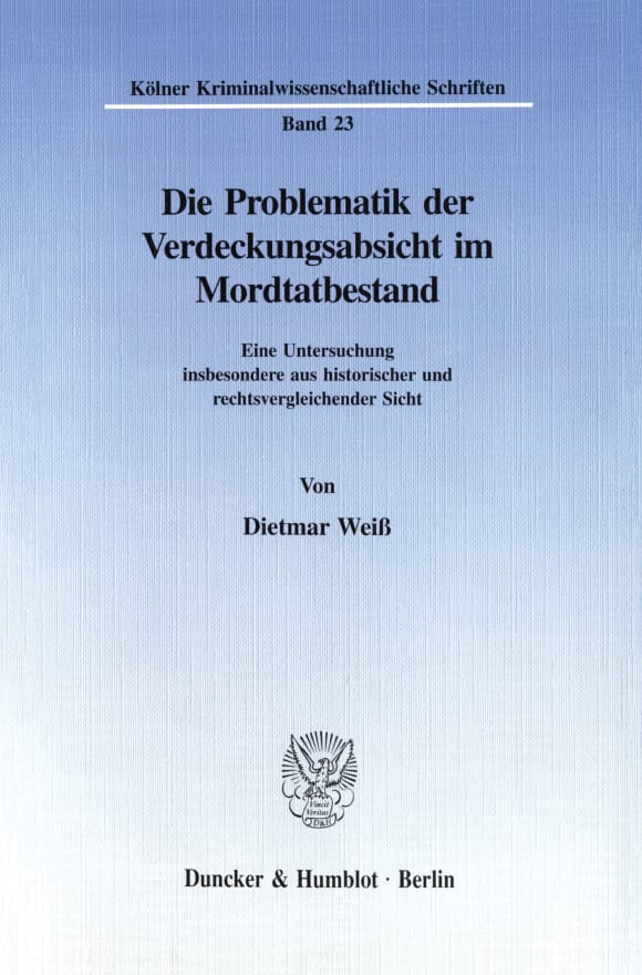 Cover Die Problematik der Verdeckungsabsicht im Mordtatbestand