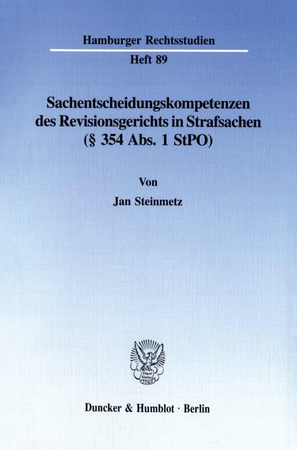 Cover Sachentscheidungskompetenzen des Revisionsgerichts in Strafsachen (§ 354 Abs. 1 StPO)