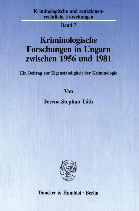 Cover Kriminologische Forschungen in Ungarn zwischen 1956 und 1981