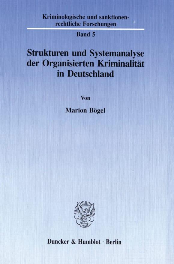 Cover Strukturen und Systemanalyse der Organisierten Kriminalität in Deutschland