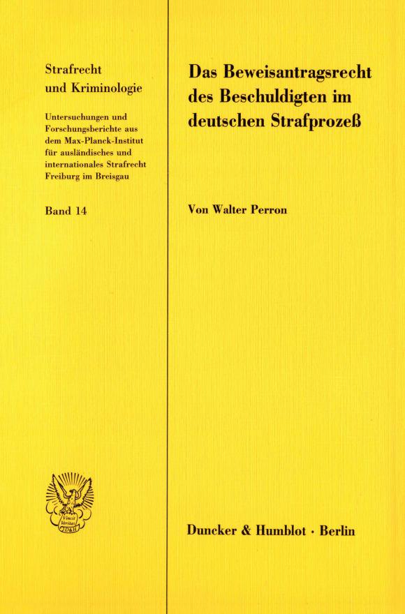 Cover Das Beweisantragsrecht des Beschuldigten im deutschen Strafprozeß