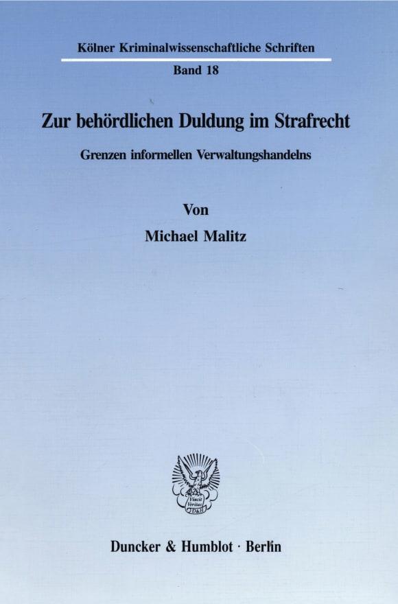 Cover Zur behördlichen Duldung im Strafrecht
