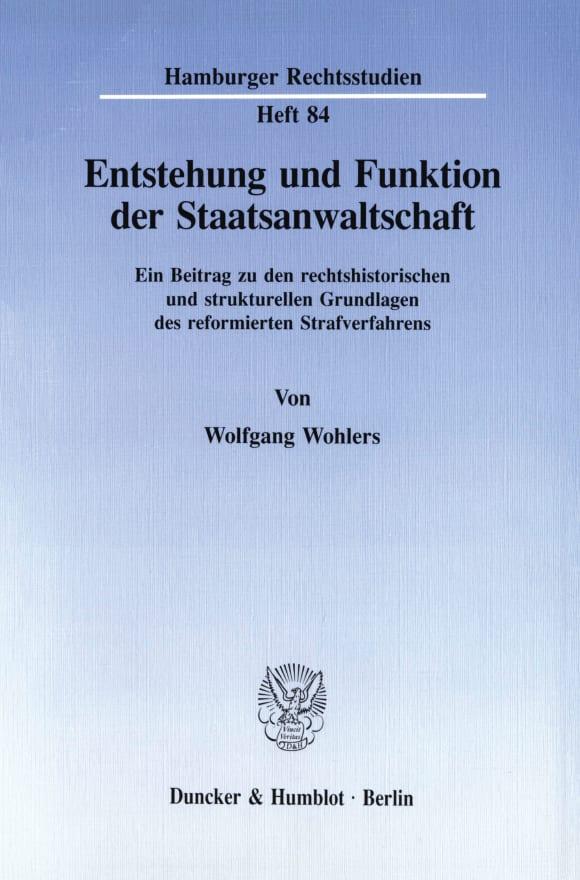 Cover Entstehung und Funktion der Staatsanwaltschaft