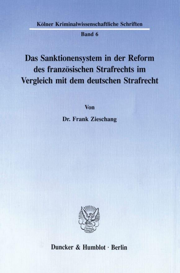 Cover Das Sanktionensystem in der Reform des französischen Strafrechts im Vergleich mit dem deutschen Strafrecht