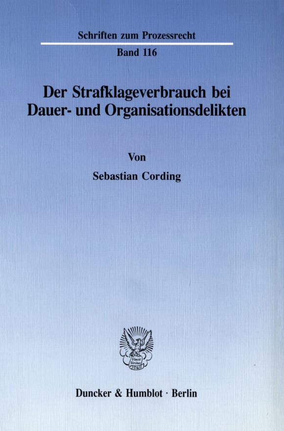 Cover Der Strafklageverbrauch bei Dauer- und Organisationsdelikten