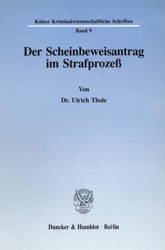 Cover Der Scheinbeweisantrag im Strafprozeß