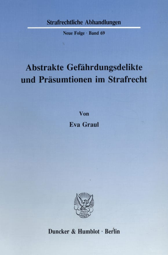 Cover Abstrakte Gefährdungsdelikte und Präsumtionen im Strafrecht