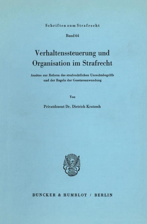 Cover Verhaltenssteuerung und Organisation im Strafrecht