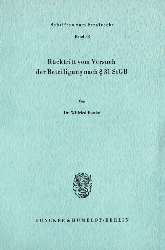 Cover Rücktritt vom Versuch der Beteiligung nach § 31 StGB