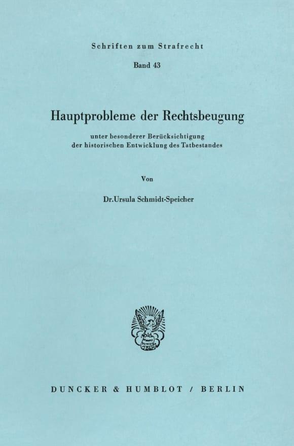 Cover Hauptprobleme der Rechtsbeugung