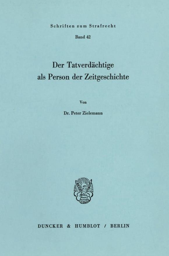 Cover Der Tatverdächtige als Person der Zeitgeschichte