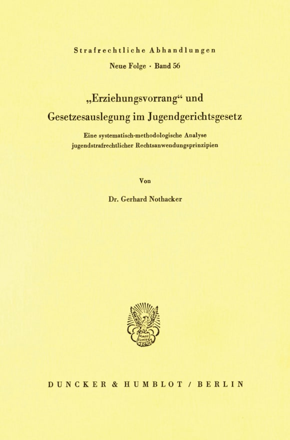 Cover Erziehungsvorrang und Gesetzesauslegung im Jugendgerichtsgesetz