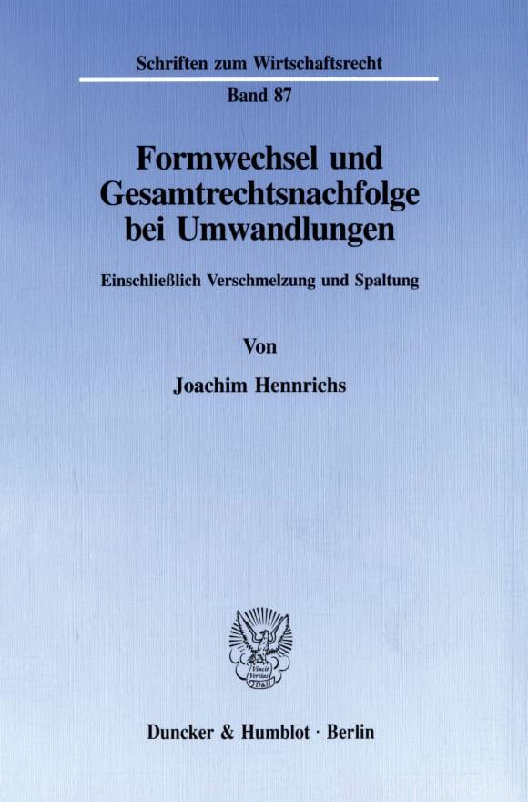 Cover Formwechsel und Gesamtrechtsnachfolge bei Umwandlungen