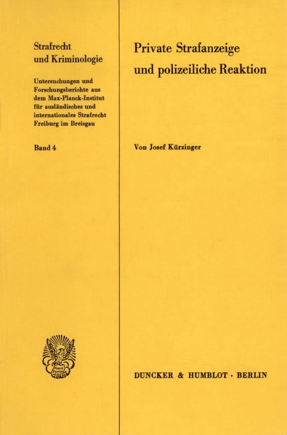 Cover Private Strafanzeige und polizeiliche Reaktion
