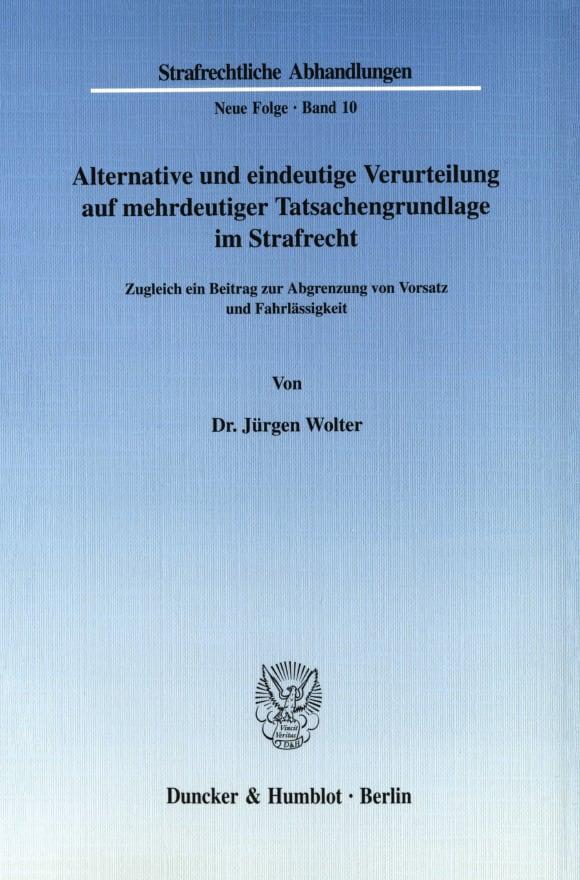 Cover Alternative und eindeutige Verurteilung auf mehrdeutiger Tatsachengrundlage im Strafrecht