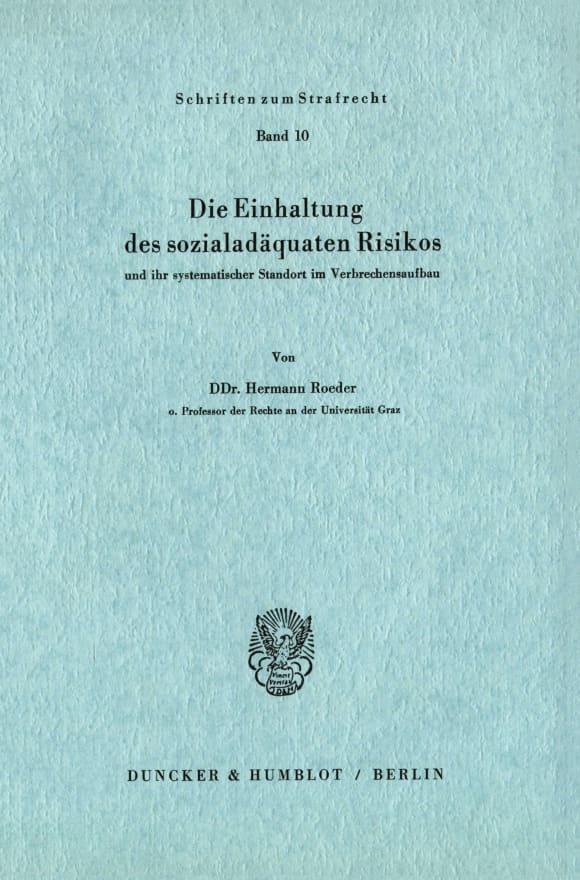 Cover Die Einhaltung des sozialadäquaten Risikos