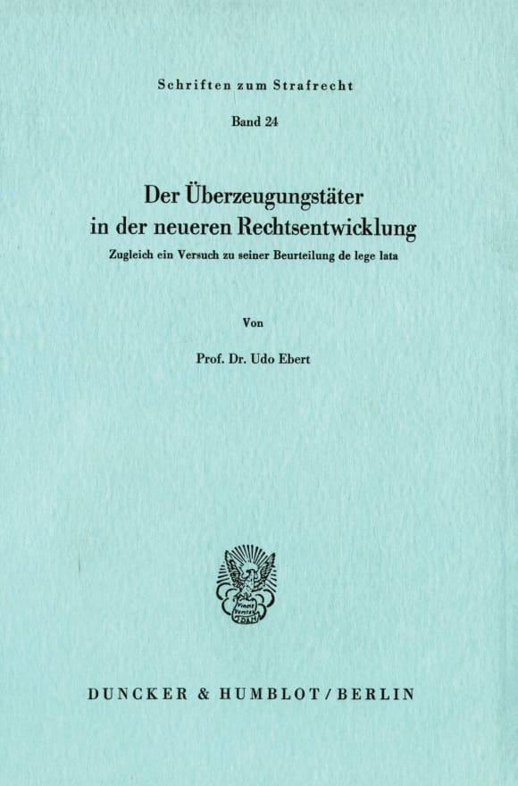 Cover Der Überzeugungstäter in der neueren Rechtsentwicklung
