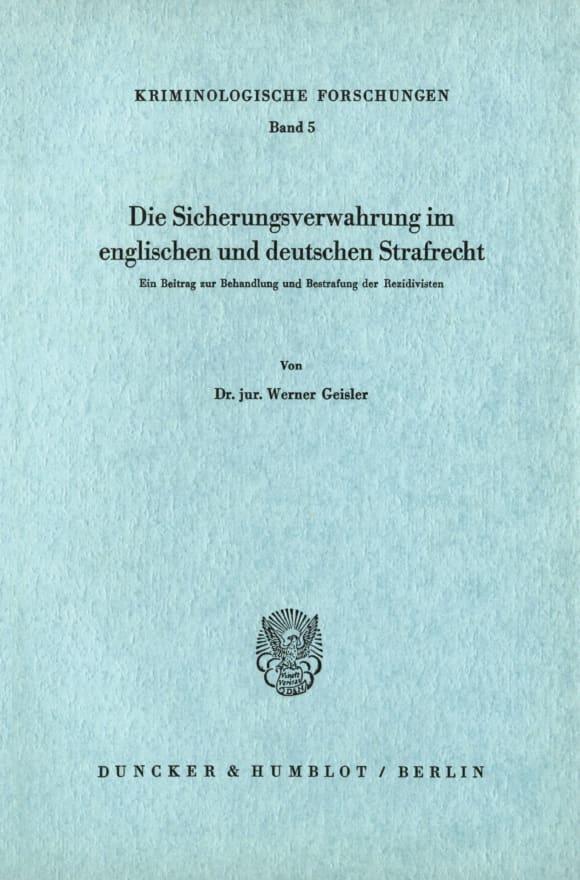 Cover Die Sicherungsverwahrung im englischen und deutschen Strafrecht