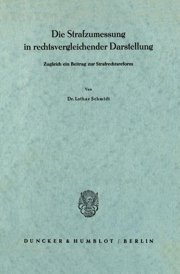 Cover Die Strafzumessung in rechtsvergleichender Darstellung