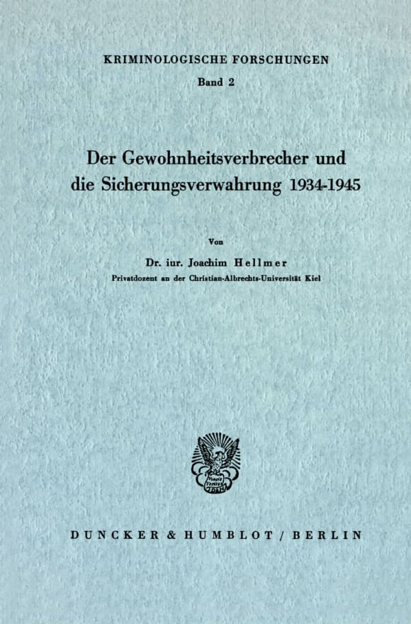 Cover Der Gewohnheitsverbrecher und die Sicherungsverwahrung 1934 - 1945