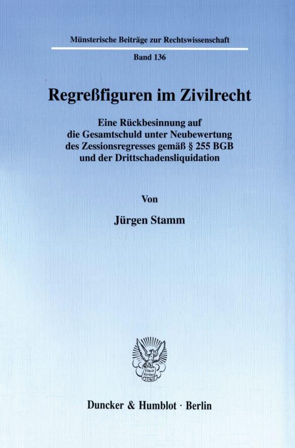 Cover Regreßfiguren im Zivilrecht