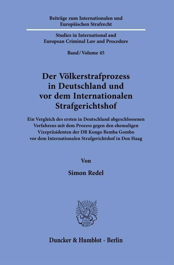 Cover Der Völkerstrafprozess in Deutschland und vor dem Internationalen Strafgerichtshof