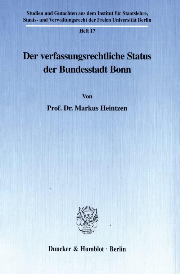 Cover Der verfassungsrechtliche Status der Bundesstadt Bonn