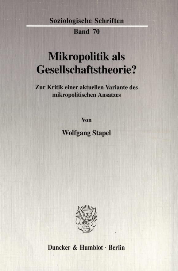 Cover Mikropolitik als Gesellschaftstheorie?