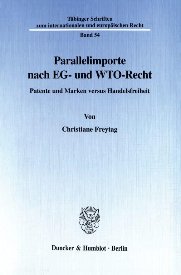 Cover Parallelimporte nach EG- und WTO-Recht