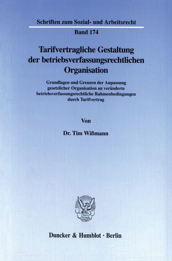 Cover Tarifvertragliche Gestaltung der betriebsverfassungsrechtlichen Organisation