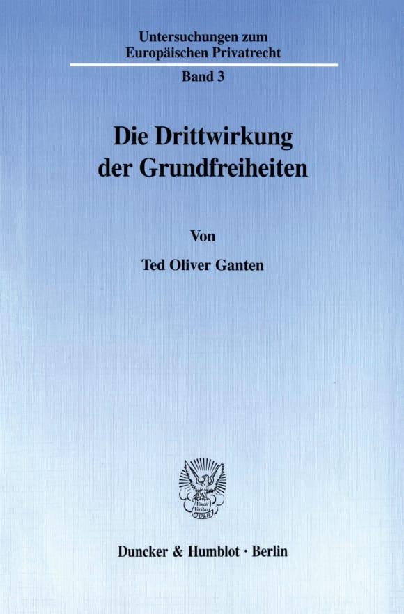 Cover Die Drittwirkung der Grundfreiheiten