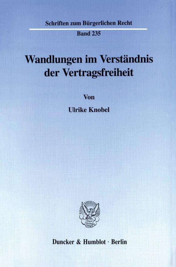 Cover Wandlungen im Verständnis der Vertragsfreiheit