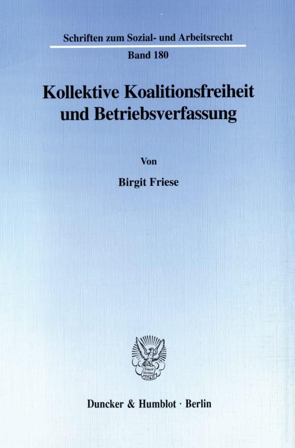 Cover Kollektive Koalitionsfreiheit und Betriebsverfassung