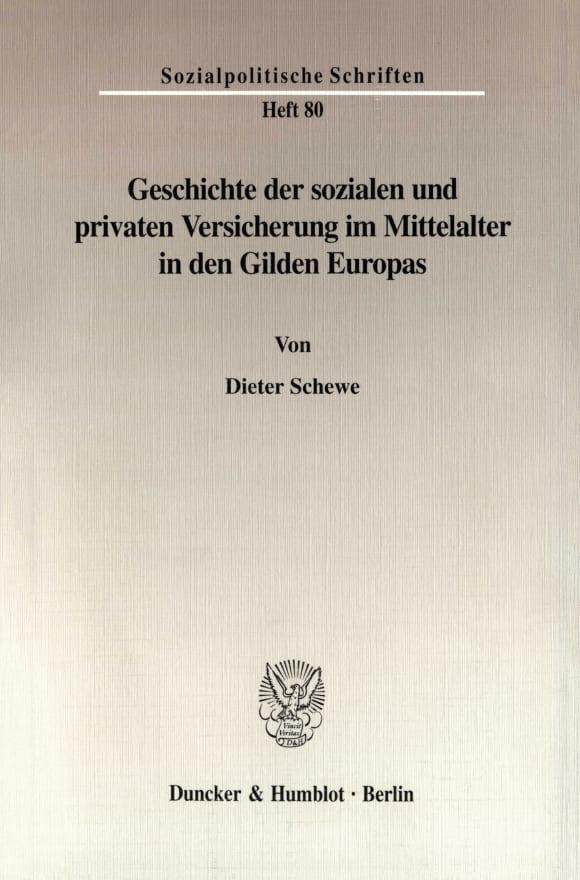 Cover Geschichte der sozialen und privaten Versicherung im Mittelalter in den Gilden Europas