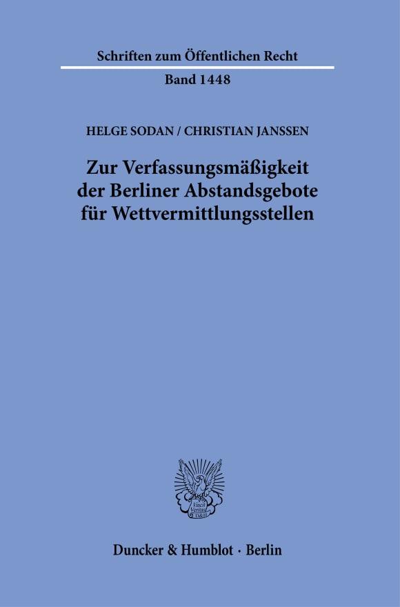 Cover Zur Verfassungsmäßigkeit der Berliner Abstandsgebote für Wettvermittlungsstellen