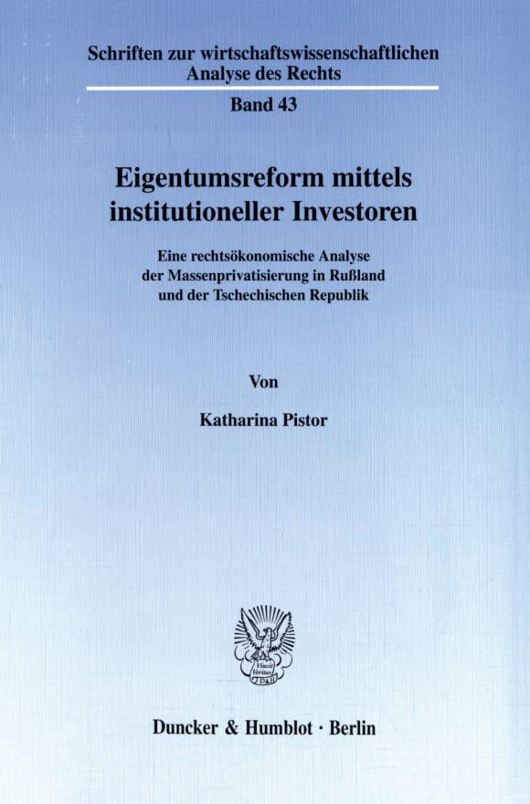 Cover Eigentumsreform mittels institutioneller Investoren