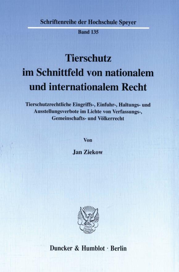 Cover Tierschutz im Schnittfeld von nationalem und internationalem Recht