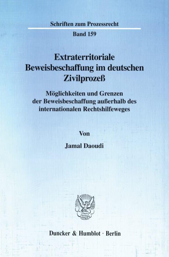 Cover Extraterritoriale Beweisbeschaffung im deutschen Zivilprozeß