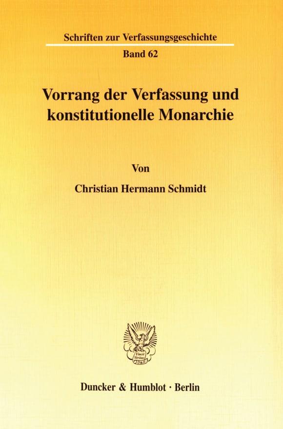 Cover Vorrang der Verfassung und konstitutionelle Monarchie