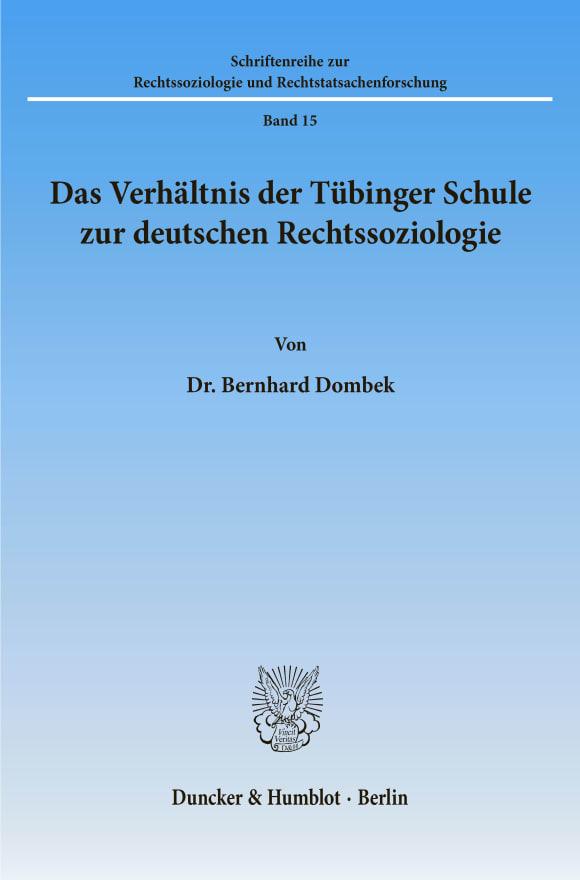 Cover Das Verhältnis der Tübinger Schule zur deutschen Rechtssoziologie